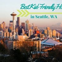 Best Kid-Friendly Hotels in Seattle #seattle #seattlehotels