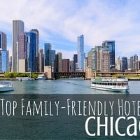 Top Family-Friendly Hotels In Chicago