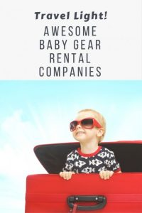 Travel Light - Baby Supplies and Equipment Rental Companies  1