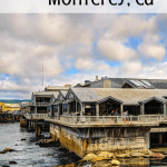 The 10 Best Things to do in Monterey with Kids 1