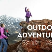 Outdoor Adventures with babies and toddlers