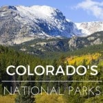 Exploring Four Amazing Colorado National Parks with Kids 1