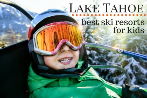 Best Ski Resorts for kids in Lake Tahoe