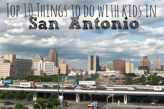 top-10-things-to-do-in-San Antonio with kids
