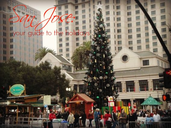 San Jose Guide to the Holidays