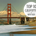 top 10 california with kids