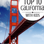 The 10 BEST Things to Do in California with kids! 1