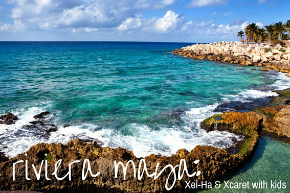 Riveria Maya: Visiting Xel-Ha & Xcaret with Kids