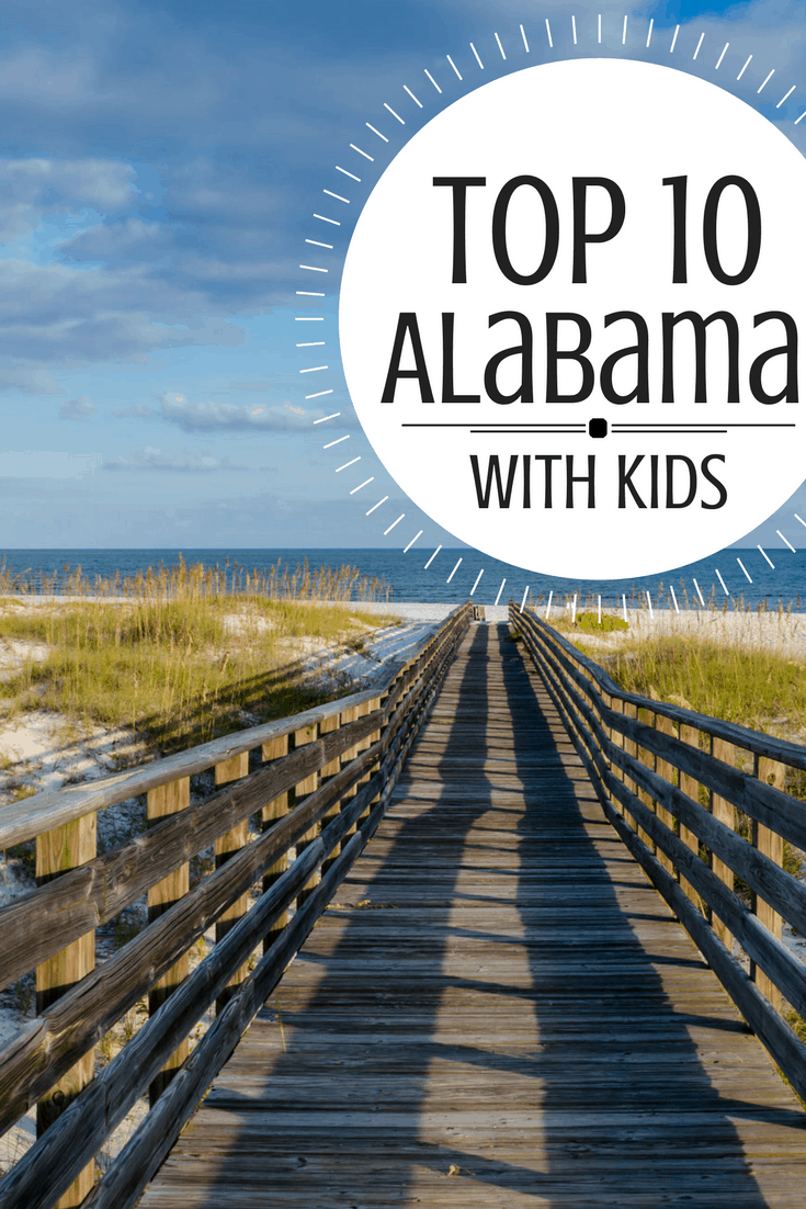 Families love so much about Alabama but we narrowed it down to the TOP TEN things you should do with kids!