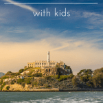 Visiting Alcatraz with Kids 1