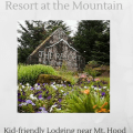 Kid friendly Lodging in Mt. Hood