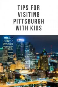 things to do in Pittsburgh with kids