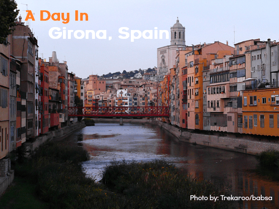 A Day In Girona Spain