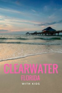 Clearwater Florida with Kids