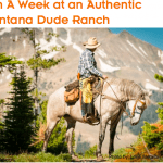 Win A Week At A Montana Dude Ranch