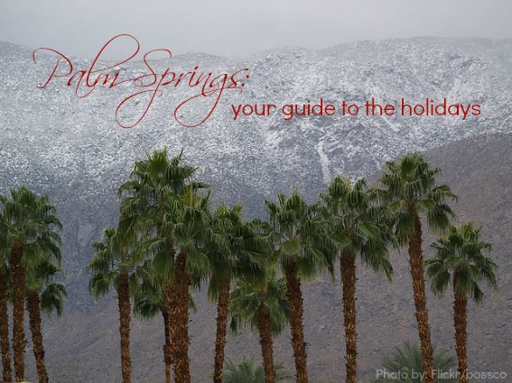 Family Christmas Events in Palm Springs