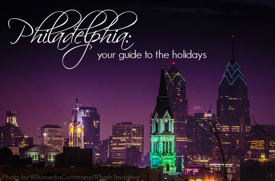 Christmas events in Philadelphia holiday