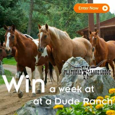 Win a one week Dude Ranch Vacation at Flathead Lake Lodge