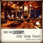 Vista Verde Ranch Best Family Dude Ranch Vacations