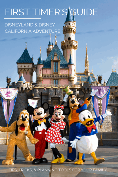 FIRST TIMER'S GUIDE to Disneyland Resort
