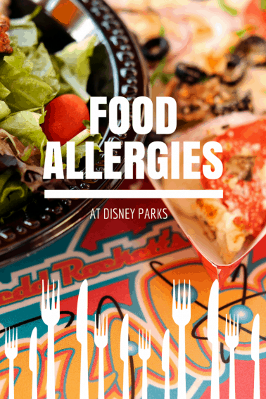Food Allergies & Disney Parks - what you need to know about food allergies when on vacation at Disneyland or Walt Disney World