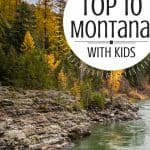 Montana Family Vacation | Top 10 Things in Montana with Kids 1
