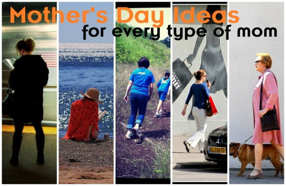 Mother's Day Ideas for Every Type of Mom