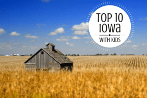 top 10 iowa with kids