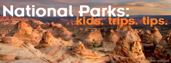 National Parks with kids: Overview to exploring trails, treks, and adventure