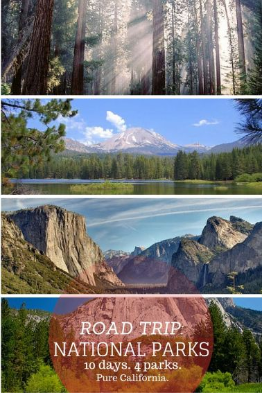California National Parks Road Trip. 10 days through 4 California National Parks.