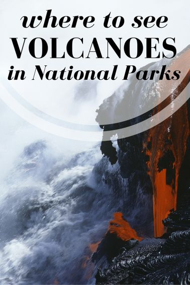 Where to see Volcanoes- Exploring the Volcanic national parks of Lassen, Haleakala, Mt. Rainier and Volcanoes National Park