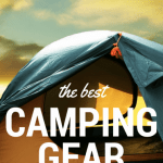 Top Family Camping Gear: What to Pack on Your Next Camping Trip 1