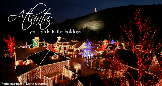 Atlanta's guide to Christmas and the winter holidays