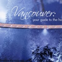 Holidays in British Columbia: Vancouver, BC Christmas and holiday events