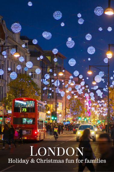 Christmas and Holiday fun for families in London