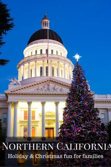 Christmas Events Bay Area Sacramento Northern California