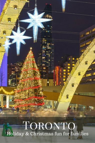 Christmas and Holiday fun for families in Toronto