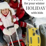 how to pack for your winter holiday with kids pin