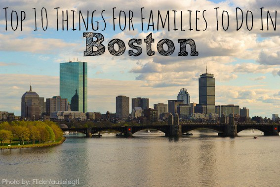 Top 10 Boston things to do in boston with kids