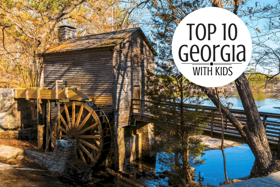 Top 10 Things to do in Georgia with kids
