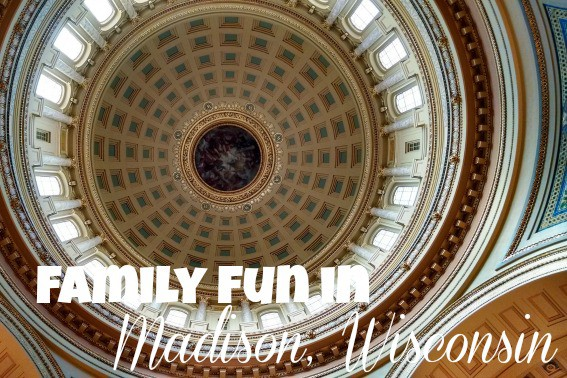 family fun in madison wisconsin