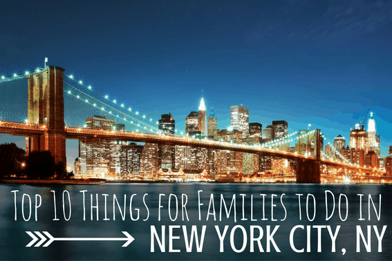 Must do in nyc top 10 things to with kids in new york city for Top ten things to do in ny
