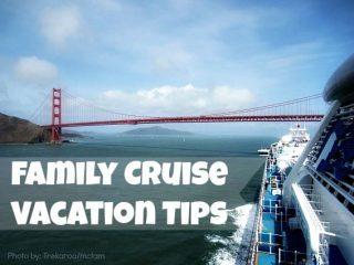 Family Cruise Vacation Tips
