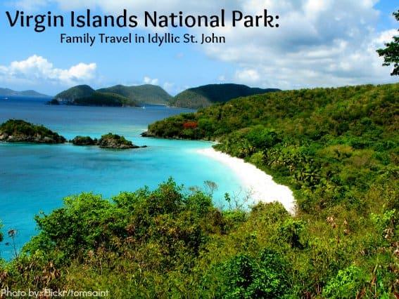 Virgin Islands National Park: Family Travel in St. John America's Caribbean
