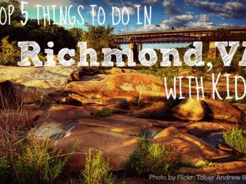 Top Five Things to Do in Richmond Virginia with Kids