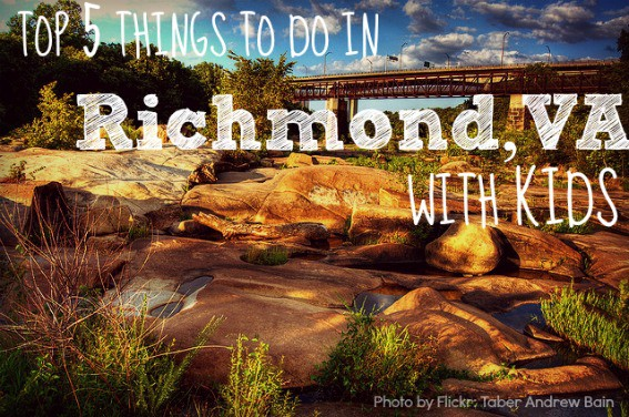 Top 5 Things to do in Richmond Virginia with Kids