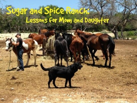 Sugar and Spice Ranch: Life Lessons for Mothers and Daughters