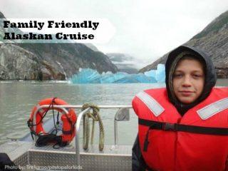 Family Friendly Alaskan Cruise