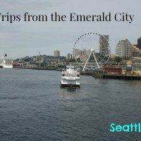 Seattle, WA Day Trips