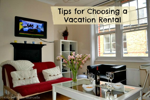 Essential Tips For Choosing A Vacation Rental Trekaroo Blog